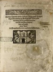 Textus veteris artis scilicet Isagogarum Porphirii predicamentorum Aristotelis simul cum duobus libris peri hermenias eiusdem
