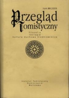 Przegląd Tomistyczny : rocznik poświęcony historii teologii. T. 15 (2009)