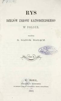 Rys dziejów Zakonu Kaznodziejskiego w Polsce, T. 2