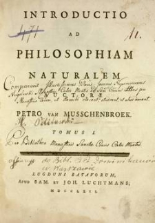 Introductio ad philosophiam naturalem. T. 1