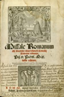 Missale Romanum : ex decreto Sacrosanctii Concilij Tridentini restitutum Pij. V. Pont. Max. iussu editum