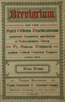 Breviarium juxta ritum Sacri Ordinis Praedicatorum. Pars 1
