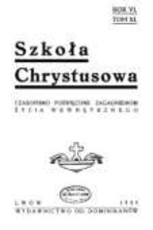 Szkoła Chrystusowa : czasopismo poświęcone zagadnieniom życia wewnętrznego. R. 6 (1935) T. 11