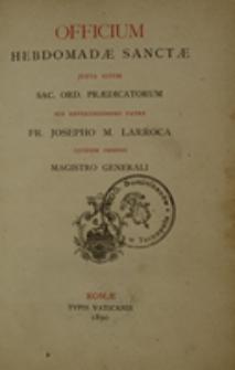 Officium hebdomadae sanctae iuxta ritum Sac. Ord. Praedicatorum