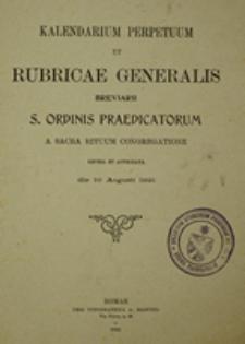 Kalendarium perpetuum et rubricae generalis Breviarii S. Ordinis Praedicatorum