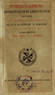 Formularium benedictionum et apsolutionum ad usum FF. Ordinis Praedicatorum