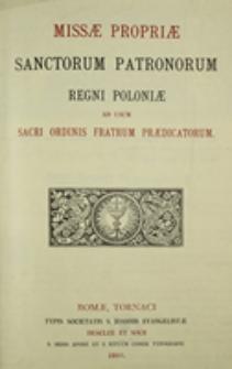 Missae propriae Sanctorum Patronorum Regni Poloniae ad usum Sacri Ordinis Fratrum Praedicatorum