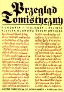 Przegląd Tomistyczny : rocznik poświęcony historii teologii. T. 10 (2004)