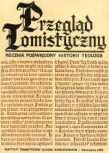 Przegląd Tomistyczny : rocznik poświęcony historii teologii. T. 1 (1984)