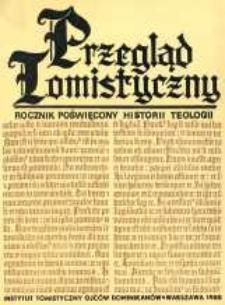 Przegląd Tomistyczny : rocznik poświęcony historii teologii. T. 4 (1988)