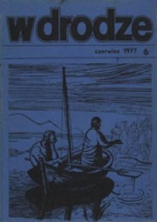 W drodze - R.5 (1977) nr 6